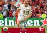 덴마크, 베일의 웨일스 꺾고 유로 8강 진출
