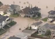 '목숨 겨우 건졌지만…' 캐나다 대홍수로 10만명 대피